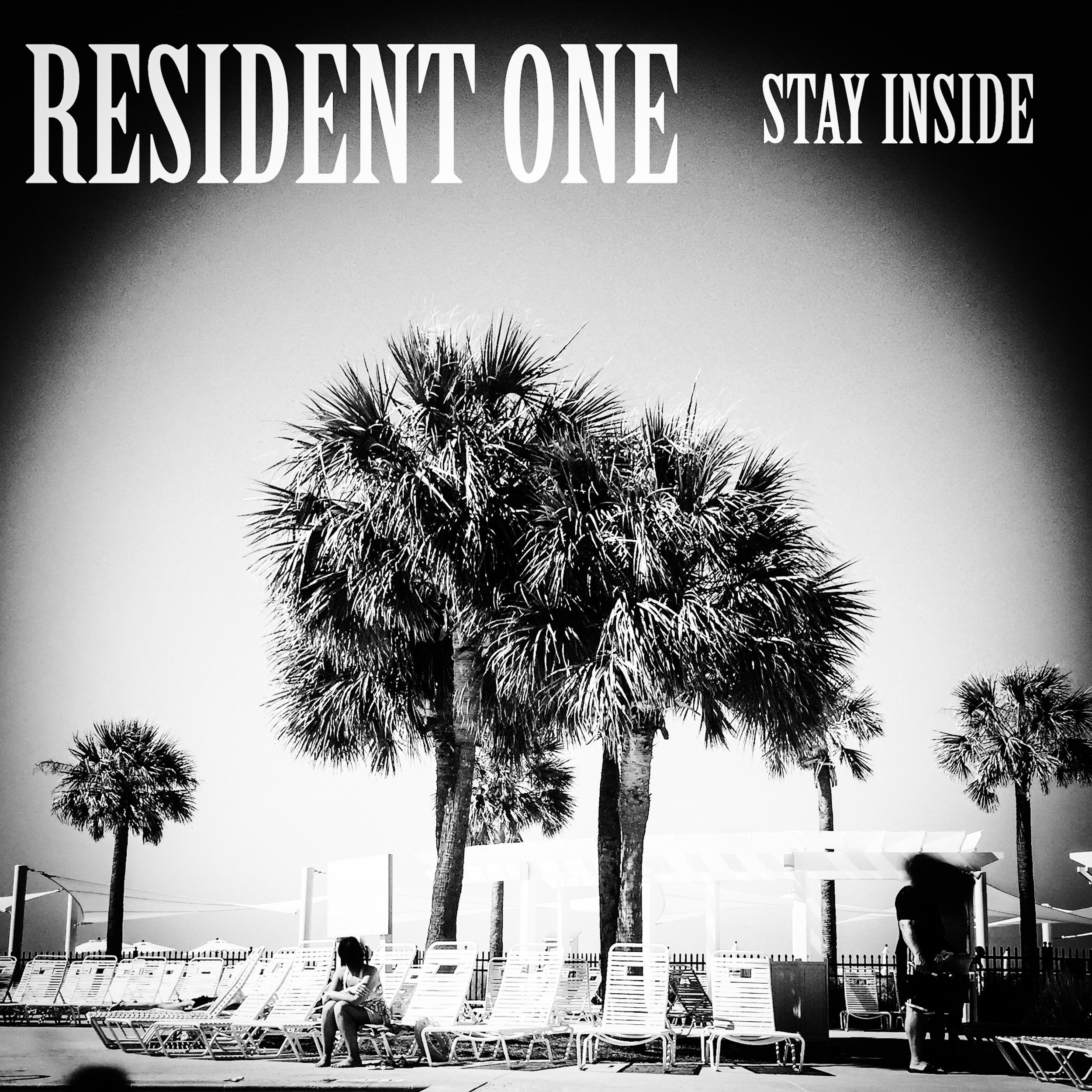 RESIDENT ONE - STAY INSIDE (2017)