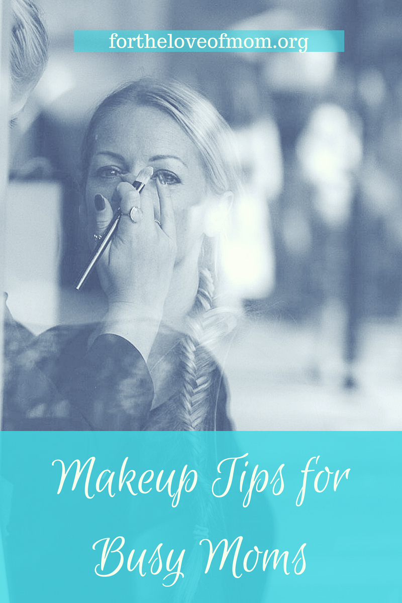 Busy mom? Use these tips to cut down the amount of time you spend doing your makeup.