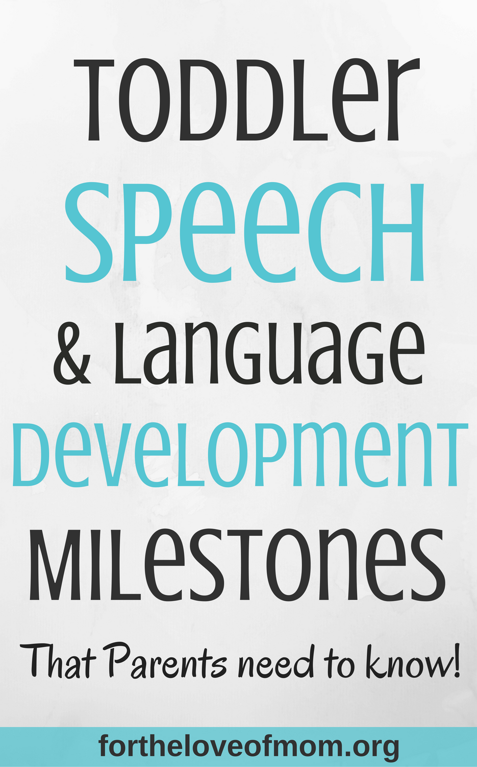 Toddler Speech & Language Development Milestones | How to Recognize Speech or Language Delay in Toddlers | #parenting | #toddlers | #momlife | #momlifeisthebestlife | www.fortheloveofmom.org