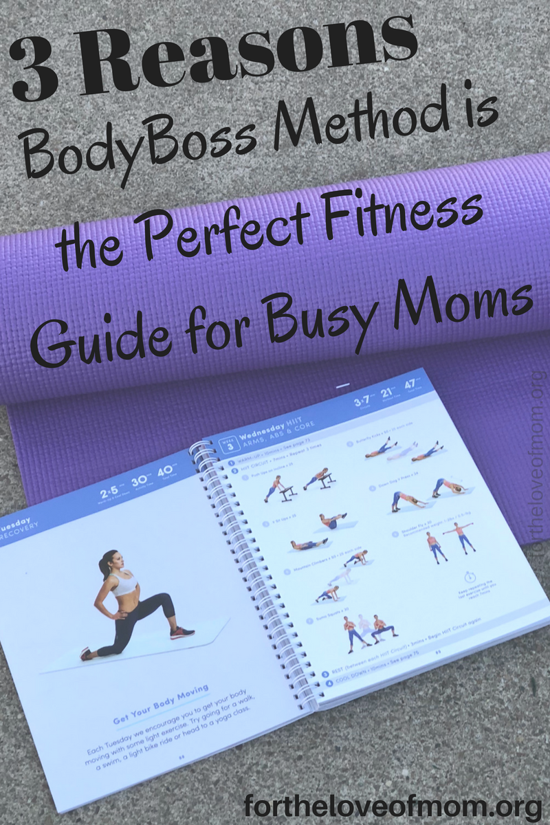 BodyBoss Method | Perfect Workout for Moms | Workout moms can do anywhere | #exercise | #bodyboss | #momlife | #healthy | #hiit | www.fortheloveofmom.