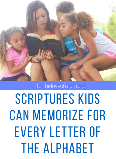 Do you need more scriptures for your kids to memorize_ Go through the Alphabet with these Bible verses Kids Can Memorize from A to Z!_#christianparenting _ www.fortheloveofmom.org.png