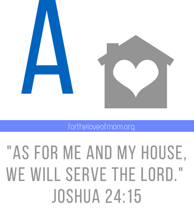Joshua 24_15 _As for me and my house_ Bible memory verses for kids _ #christianparenting _ www.fortheloveofmom.org (3).png