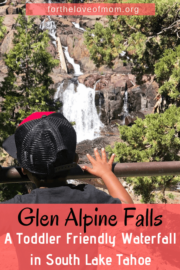 Glen Alpine Falls is the perfect toddler-friendly waterfall to visit while on vacation in South Lake Tahoe, California. Click to find out why! #toddlers #familytravel #visitcalifornia www.fortheloveofmom.org