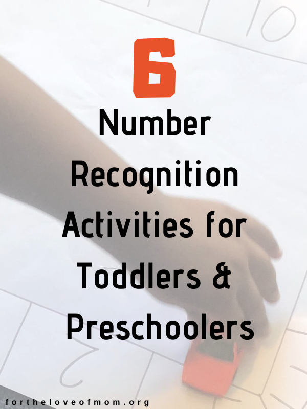6 Number Recognition Activities for Toddlers & Preschoolers - For the Love of Mom Blog - #preschoolers #toddlers #homeschooling - fortheloveofmom.org