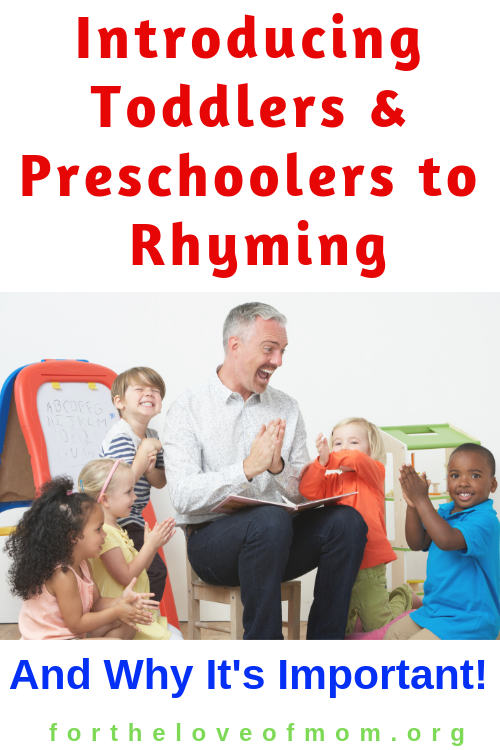 Learning to rhyme is an important skill for early literacy. Read these tips on how to introduce toddlers and preschoolers rhyming - For the Love of Mom Blog -  fortheloveofmom.org