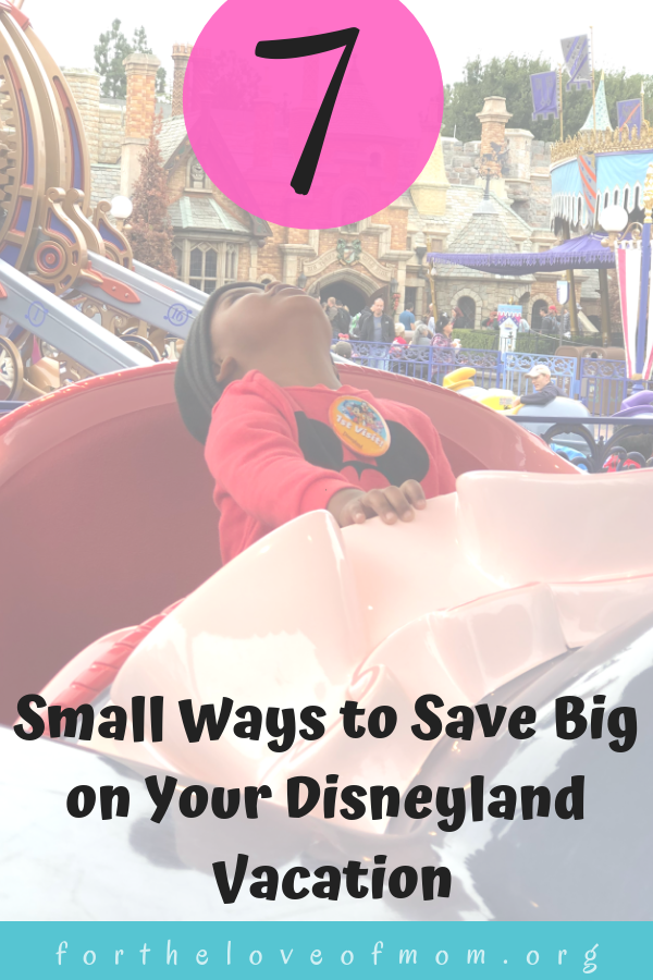 Taking a family vacation to Disneyland can come with a hefty price tag but there are several small ways that can add up to a big savings on your next Disney vacation! - For the Love of Mom Blog -  www.fortheloveofmom.org