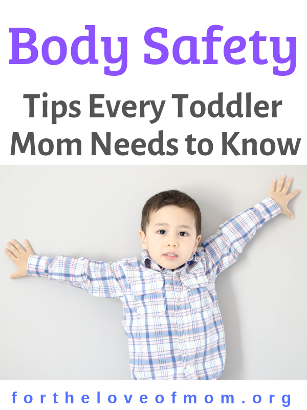 It is never too early to start discussing body safety with your child. Read these 8 tips for body safety that all toddler & preschool moms need to know! - For the Love of Mom -  fortheloveofmom.org