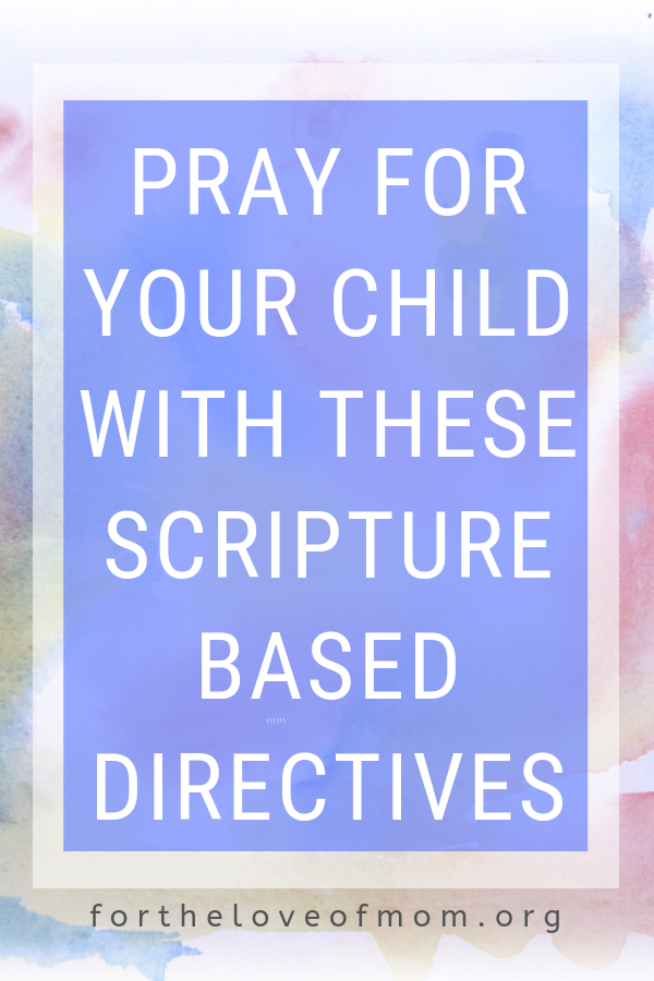 Copy of 7 Things to pray for your kids  - fortheloveofmom.org - Inez Bayardo