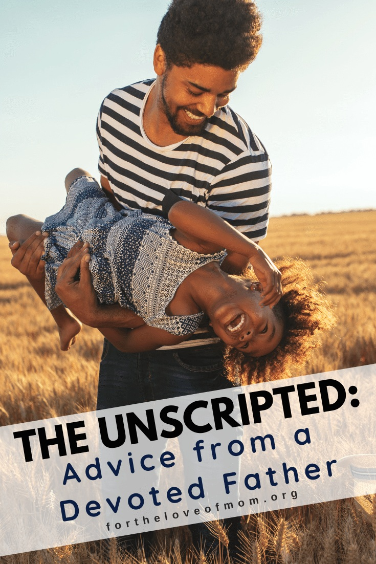 Click to read this powerful story of a father's unscripted moment with his daughter, and be encouraged on your parenting journey to take his advice and pay attention to the unscripted moments!
