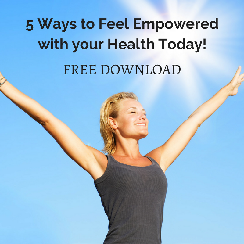 5 Ways to Feel Empoweredwith your Health Today.png
