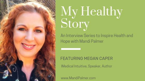 """12 September 2018 In Megan's journey, she used an energy word modality called the """"Bodytalk System"""" to overcome colon cancer, anxiety, insomnia, indigestion, and sugar cravings."""
