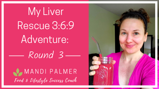 My Liver Rescue 3_6_9 Round 3.png