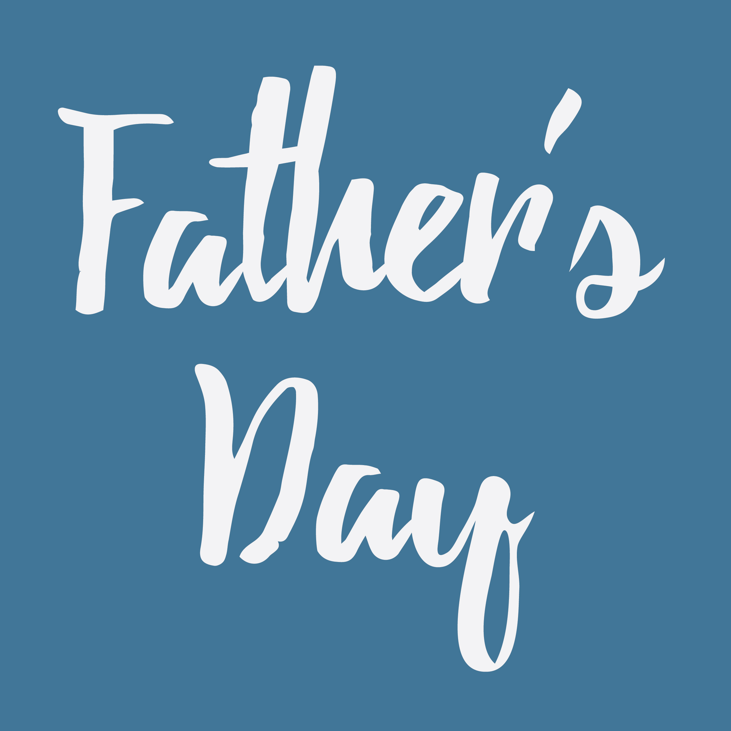 Don't forget Father's Day- Sunday June 18th. Tell him you love him!
