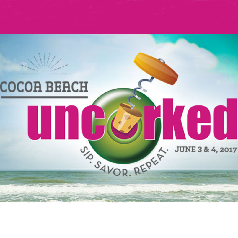 Cocoa Beach Uncorked , the city's first major foodie event, June 3 & 4