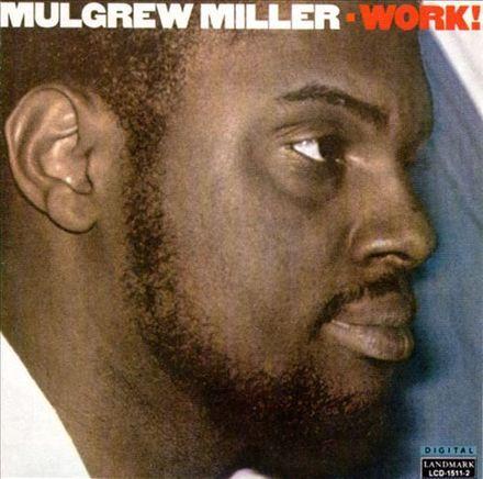 Mulgrew_Miller_–_Work!.jpg