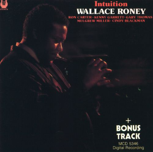 Wallace Roney - Intuition