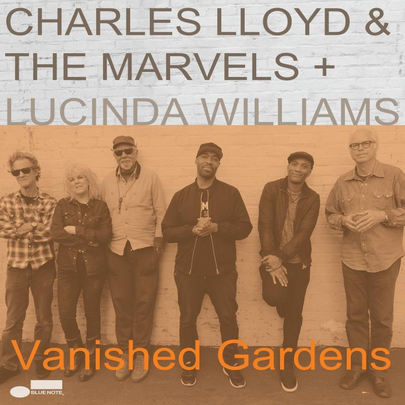 CharlesLloyd_VanishedGardens_cover10x10.jpg