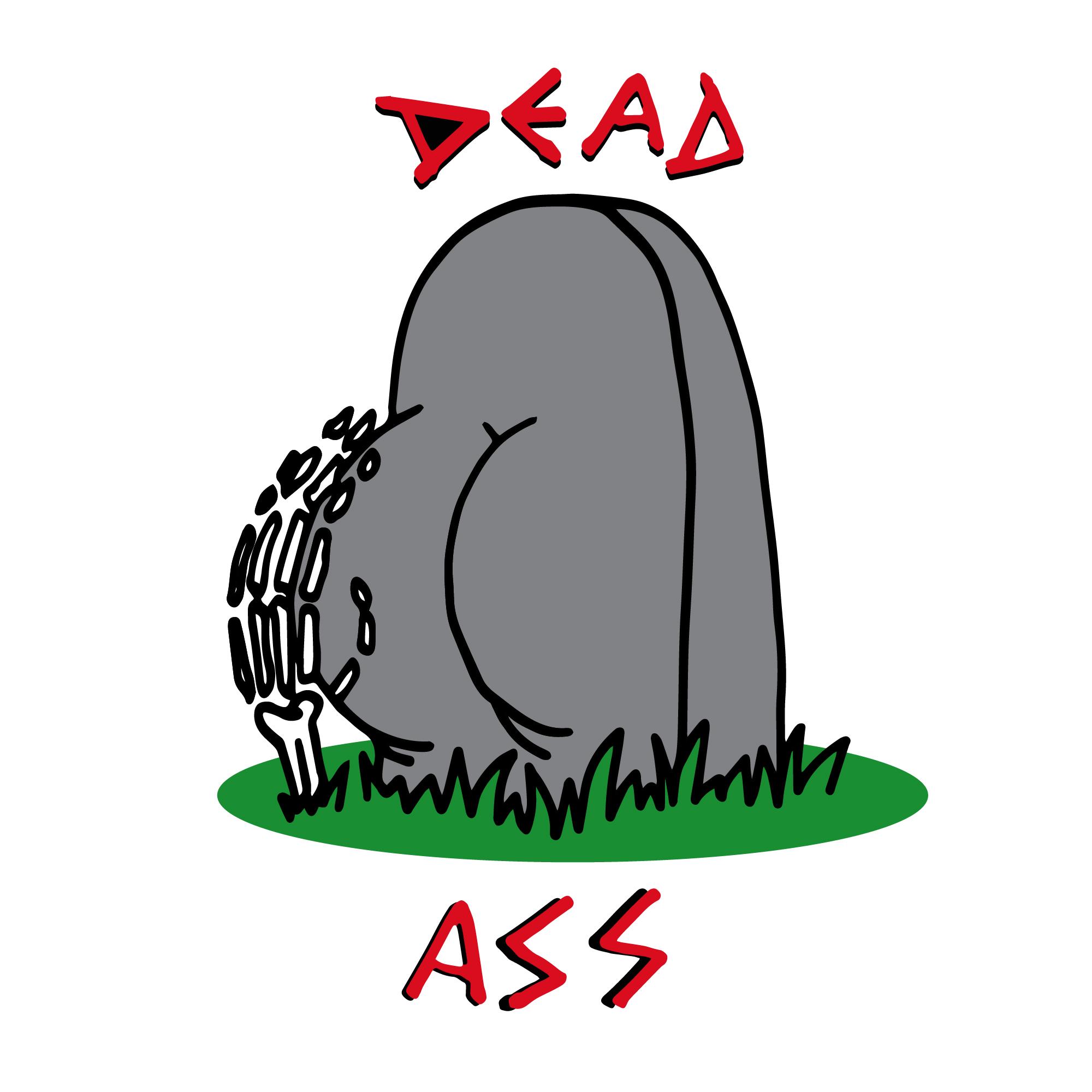 DEAD-ASS.jpg