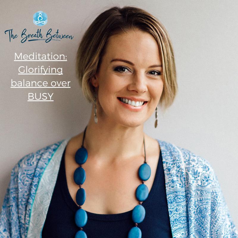 Meditation: Glorifying balance over busy