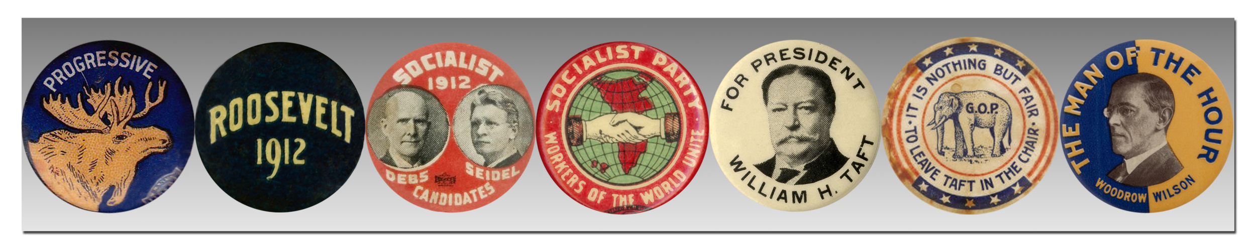 Six political buttons for Progressive Bullmoose, Socialist, Republican, and Democratic parties