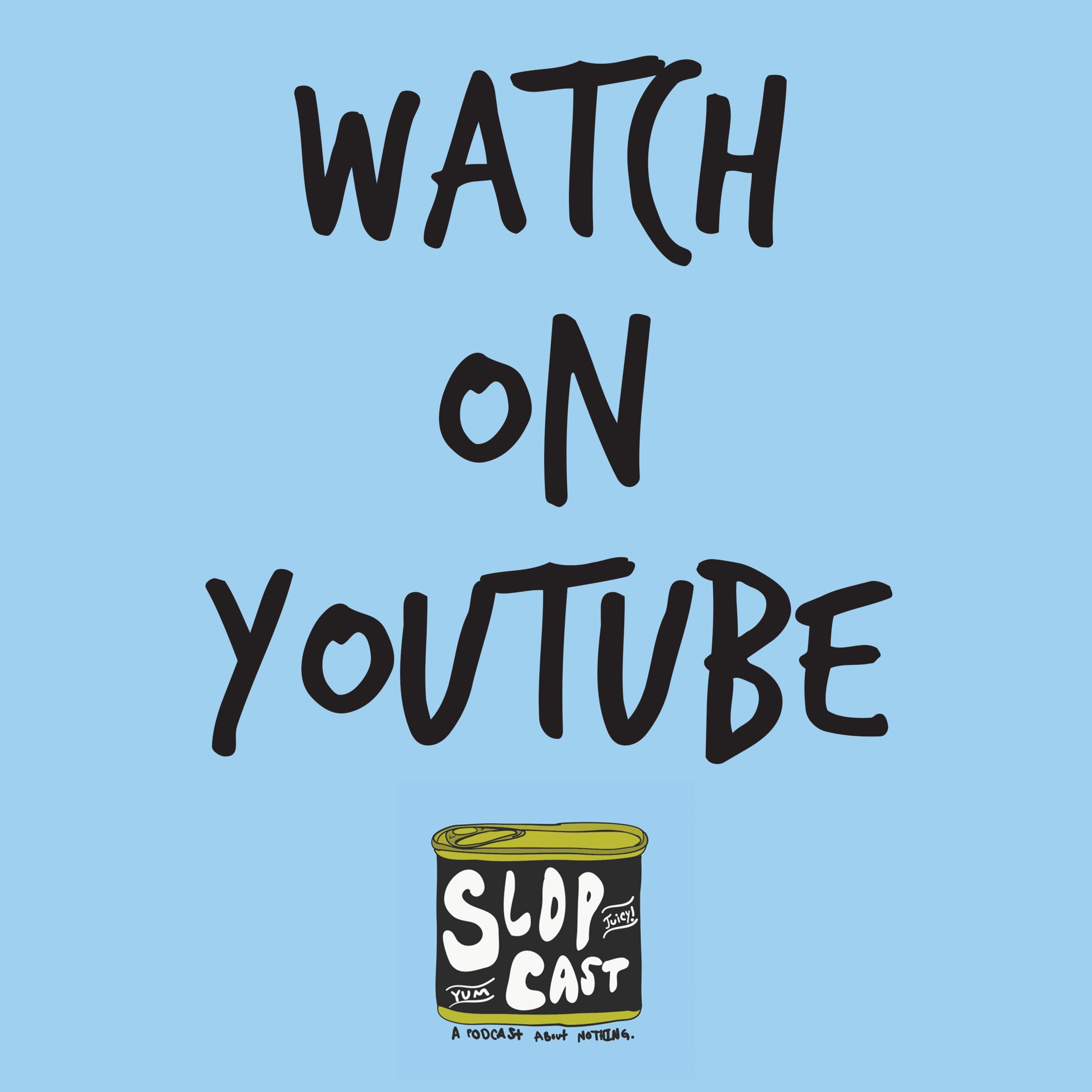 Slopcast Youtube