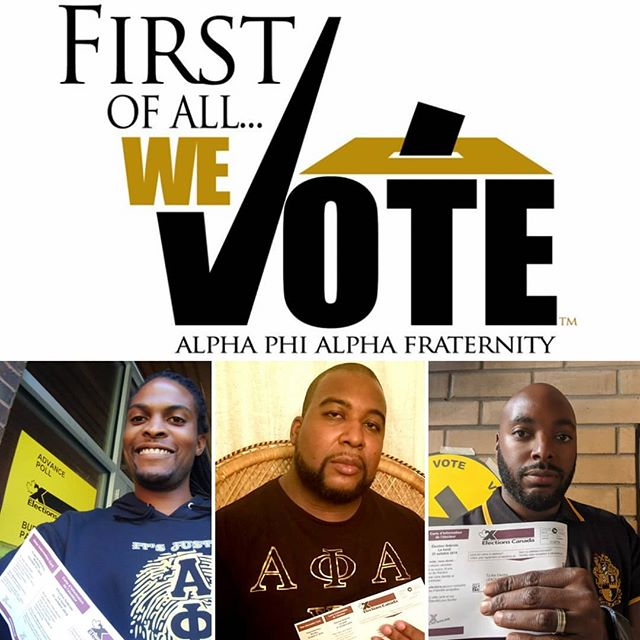 Advanced polls close today!  If you haven't done so already, VOTE next Monday October 21st in the Federal Election.  #AVotelessPeopleIsAHopelessPeople #TorontoAlphas #AlphaPhiAlpha #AlphaMidwest #ItsOurVote #AlphaMen #FirstofAll #ELXN43 #APhiA #VPHP #1906