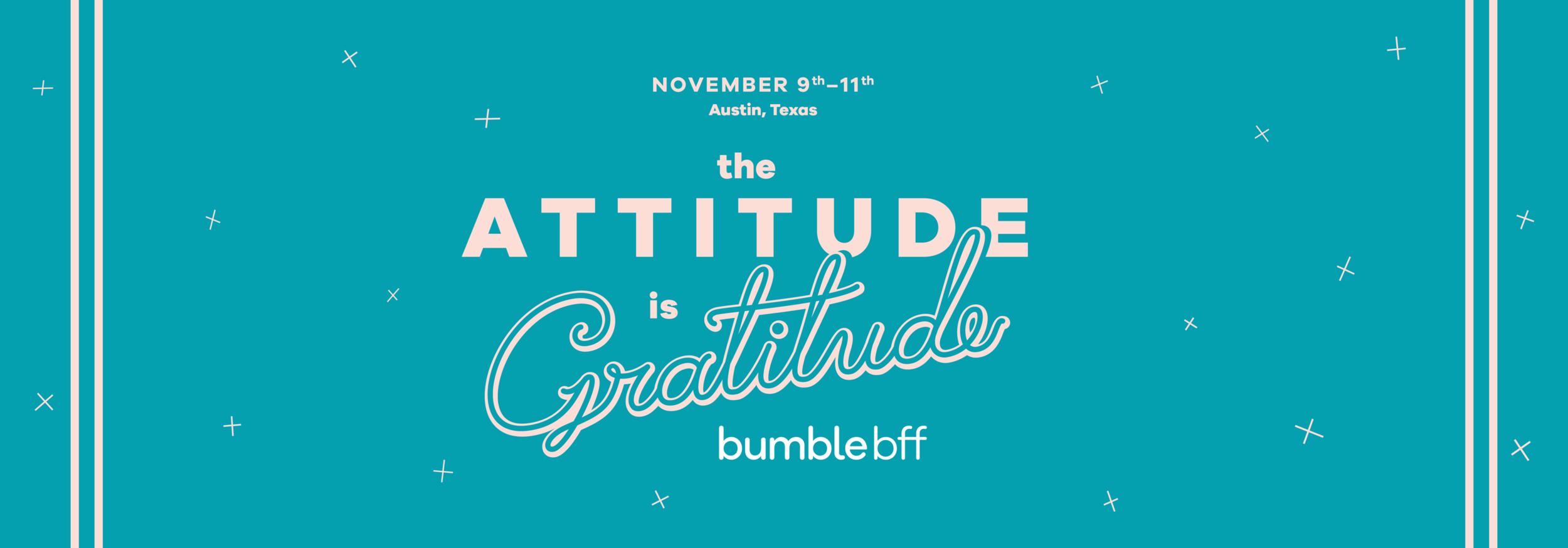 The Attitude is Gratitude