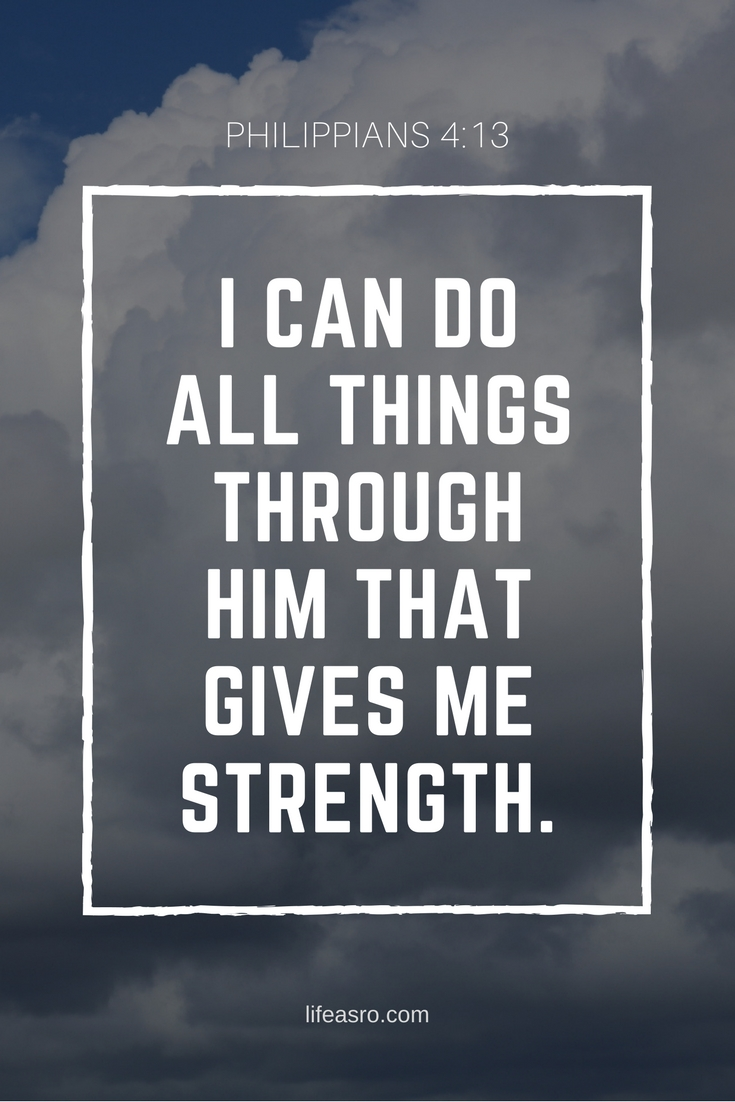 I can do all things through Him that gives me strength..jpg