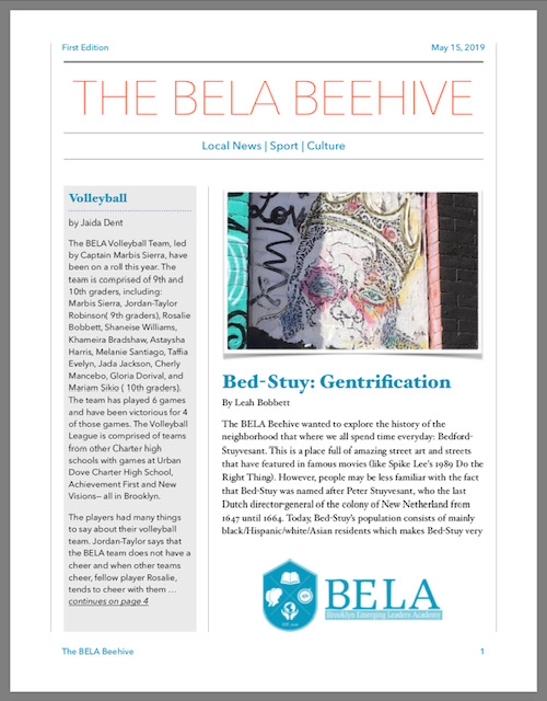 Read all about it! Check out the The Beehive - BELA's newspaper.