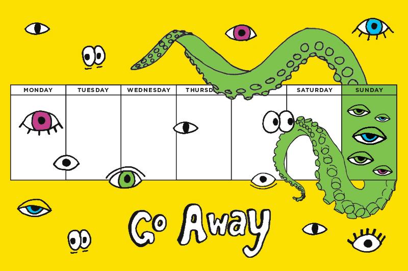 Imaginary calendar of this detox week.   Photo via ManRepeller