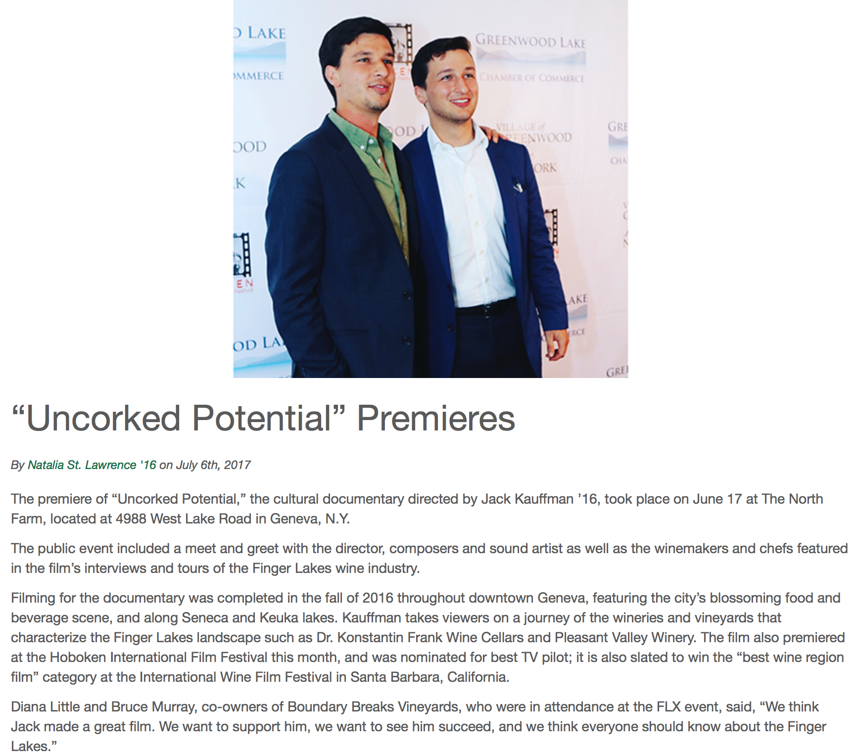 Director's Alma Mater Features Story - The director's alma mater, Hobart & William Smith Colleges, featured an article on Uncorked Potential following the June 17, 2017 premiere in Geneva, New York. Click here for the full article.