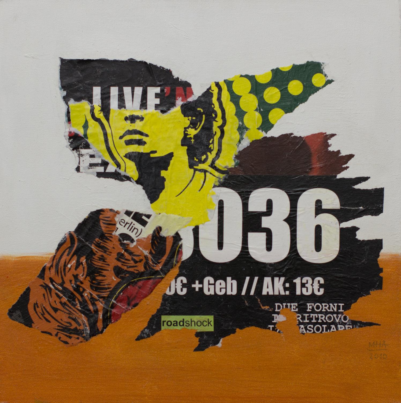In Kreuzberg gerissen und geklebt 4 , 2010,Collage auf Leinwand mit Acryl, 40x40 cm