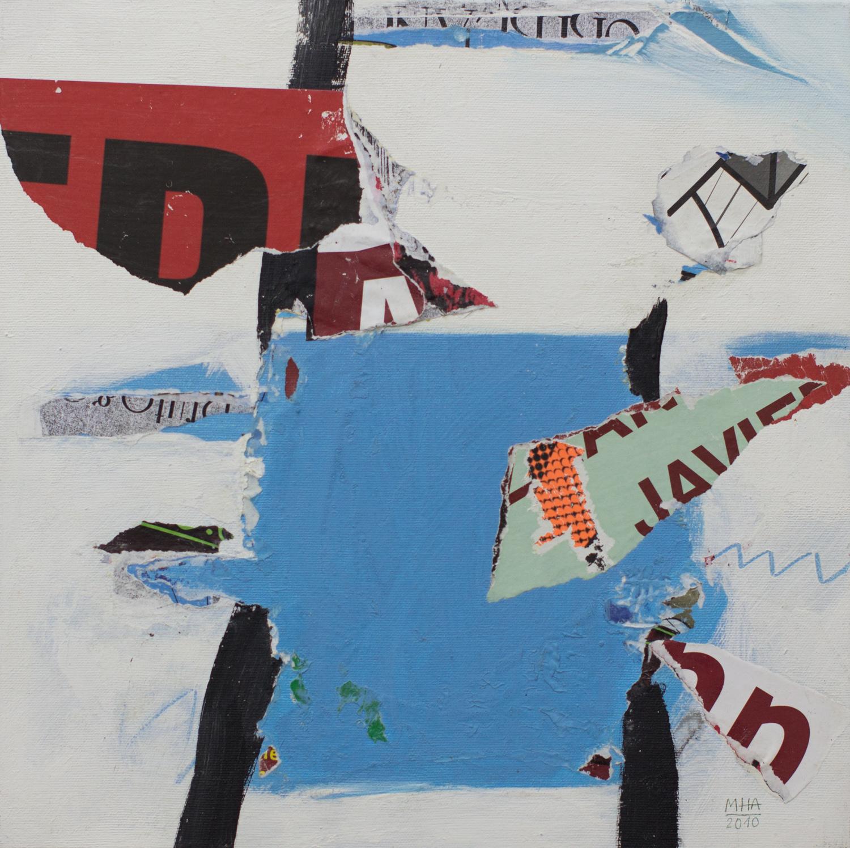 In Kreuzberg gerissen und geklebt 18 , 2010,Collage auf Leinwand mit Acryl, 40x40 cm