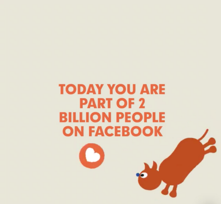 There are 2 Billion People on Facebook.