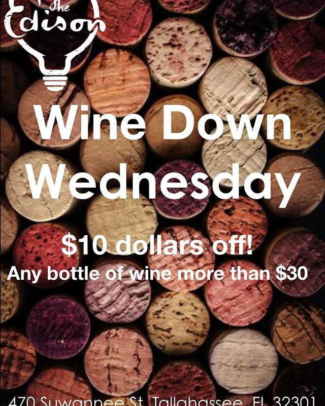It's Wednesday Again! Come down to enjoy a nice bottle of wine and a sweet discount! #Edisontally #tally #Tallahassee #Ihearttally #CascadesPark