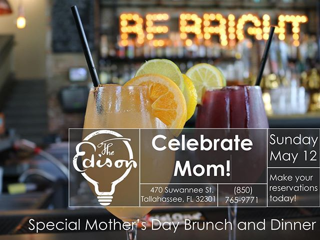 Mother's Day is quickly approaching. Make your reservation today to celebrate the remarkable women in your life: (850) 765 - 9771 #TheEdison #Ihearttally #Cascadespark #Mom #Mothersday