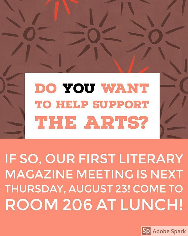 If you enjoy art, whether it be writing stories or looking at paintings, come join the 2018-19 Lit Mag staff! We publish students' work and strive to support the arts at West Ranch. Our first meeting will be next Thursday in Room 206 at lunch. Be there or be square!