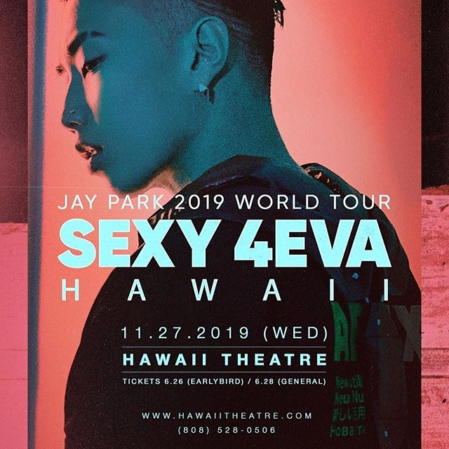 🗣Calling all K-pop fans! 😍$59 Earlybird tickets for @jparkitrighthere's November 27th show at @hawaiitheatre went on sale this morning! 🔥 General release tickets will be available this Friday. Tickets here: http://bit.ly/HTC_JayParkSexy4EvaTour