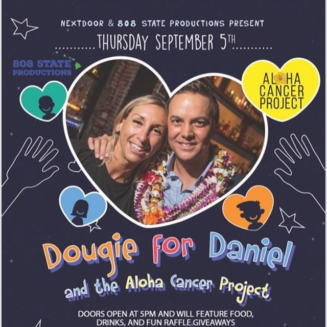 @nextdoorhi brings you Dougie for Daniel this Thursday, September 5th. @thenameisyung from Cali Swag District will be in the house to do the Dougie in celebration of Daniel's birthday. Enjoy food, live music and a screening of CW's movie on the big screen. Join @nextdoorhi for a very touching event and great celebration of life. Money raised will go to the Aloha Cancer project. Get your tickets now at http://bit.do/dougiefordaniel