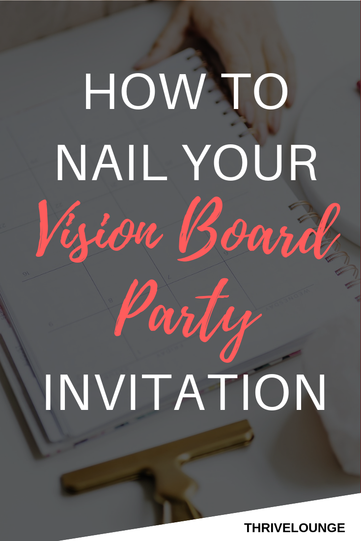 How to Nail Your Vision Board Party Invitation — Thrive Lounge
