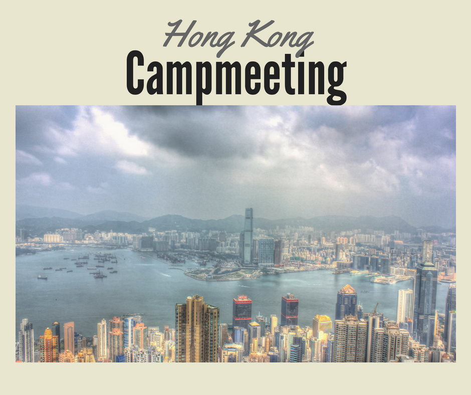 July 19 - 21, 2018 Pastors James, Chrisitna and family are hosting a Campmeeting in Hong Kong and will be ministering AM & PM at Waiwai church on July 22.   Sponsorship opportunity for our Air-fare and accommodations app. $5,000.