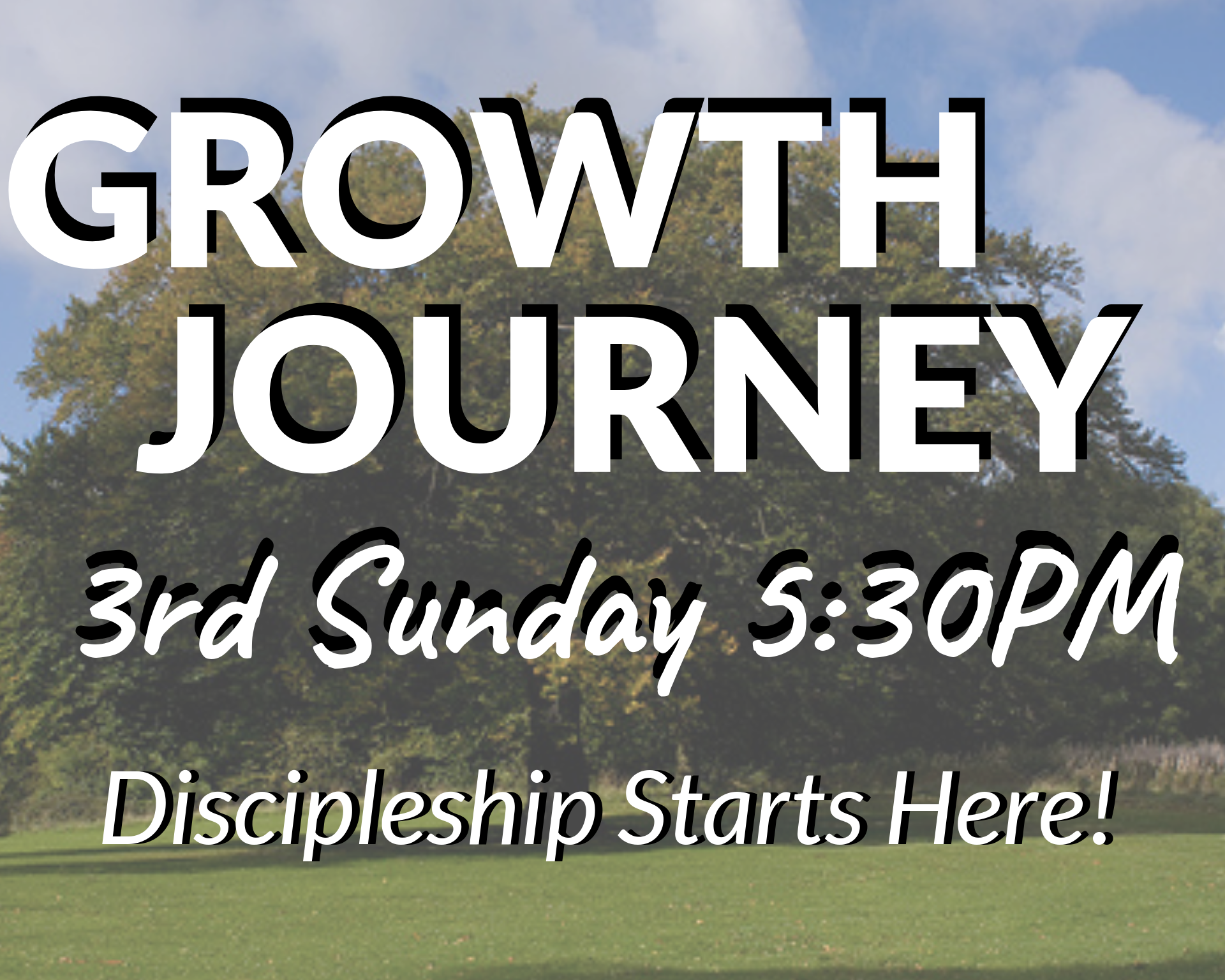 Growth Journey - Discipleship Starts Here