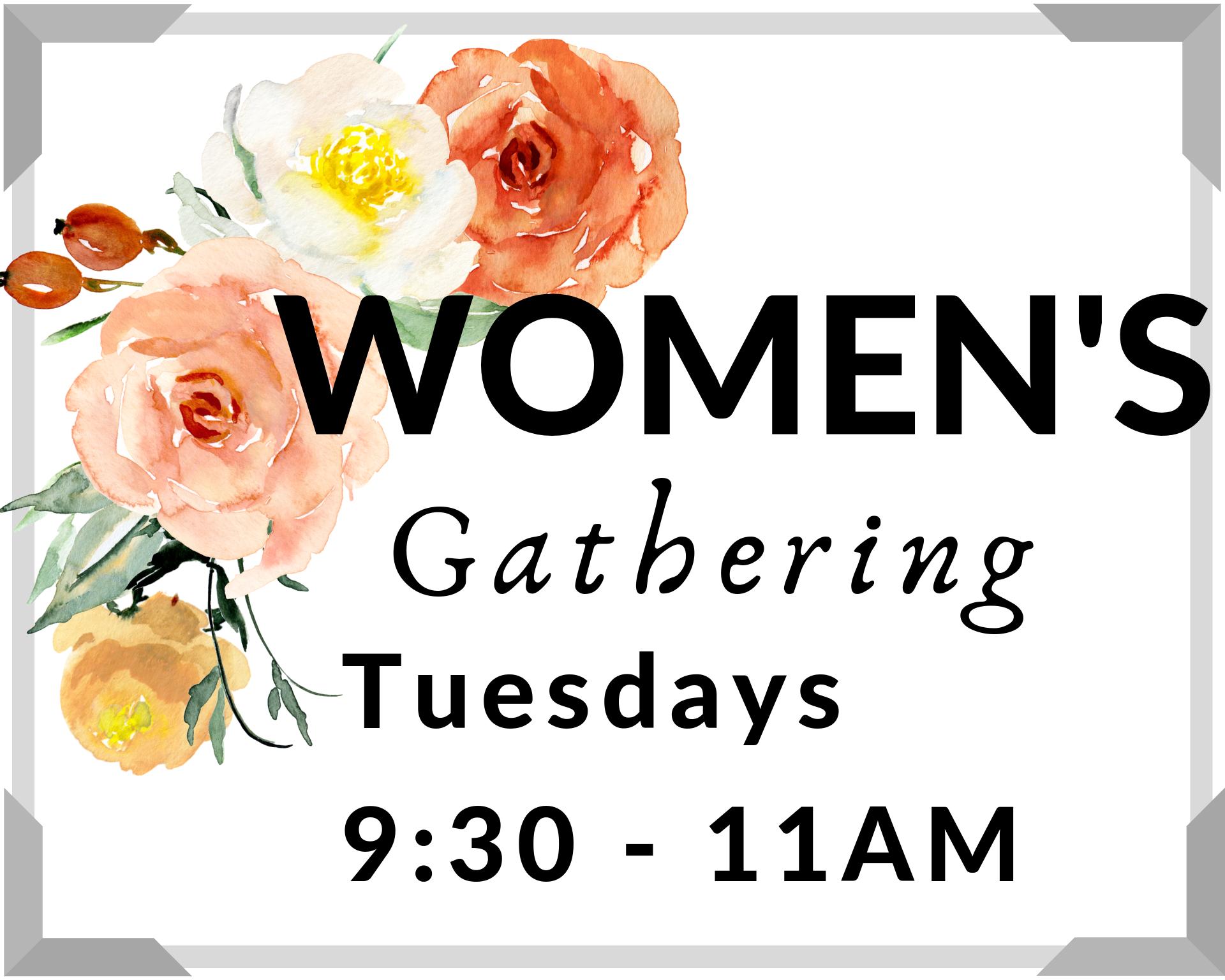 Ladies Weekly Tuesday Gathering