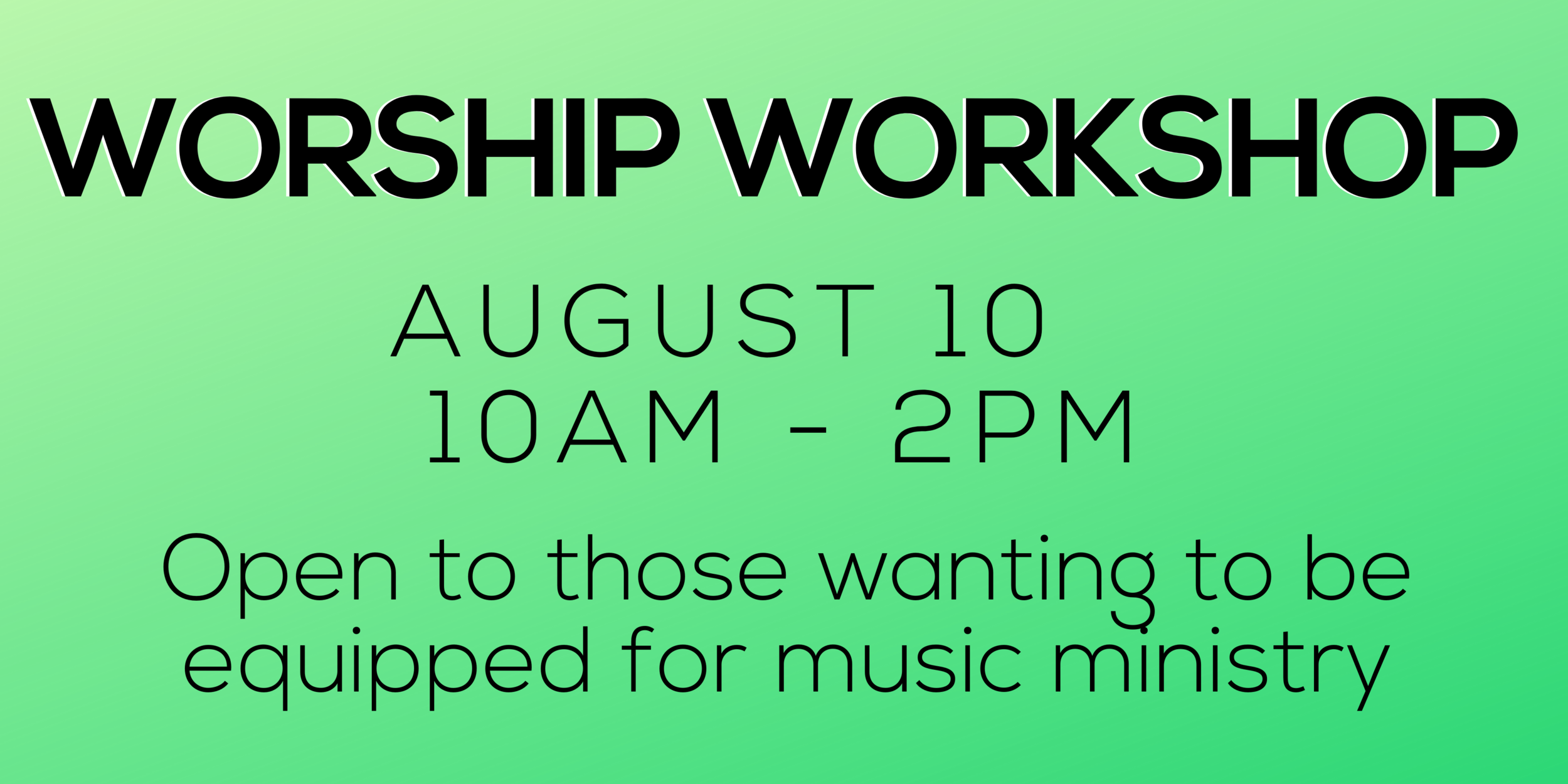 Worship Workshop at REACH Community for those interested in being equipped for worship ministry