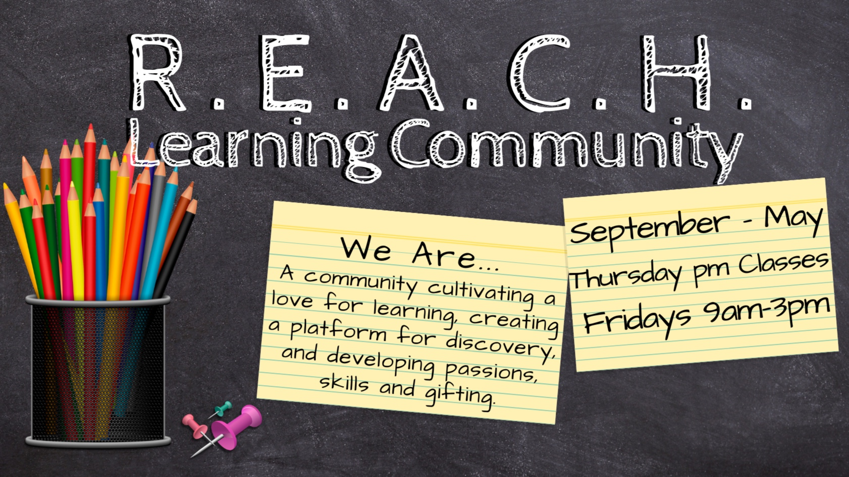 REACH Learning Community Fall Registration opens July 2019