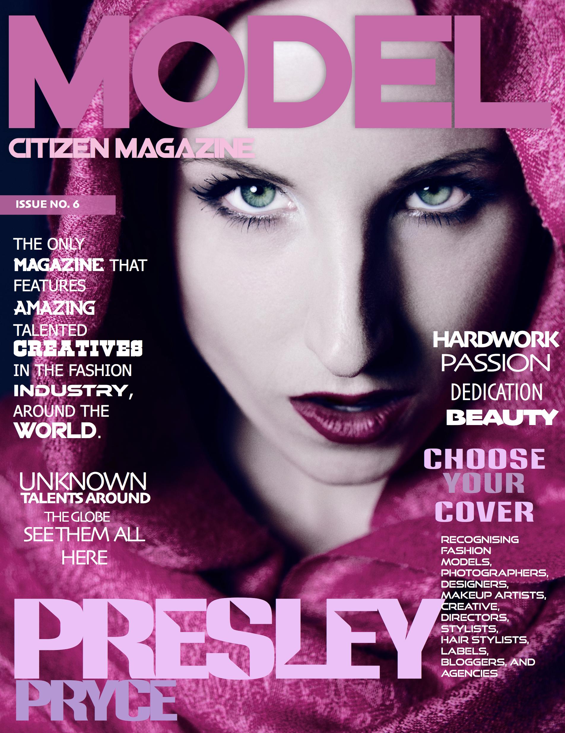 Presley Pryce, Model Citizen Magazine