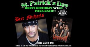 Bret Michaels  The Arena at Southeastern KY Agricultural and Expo Complex,Corbin,KY  Fri,Mar 17, 2017 08:00 PM   http://thecorbinarena.com/