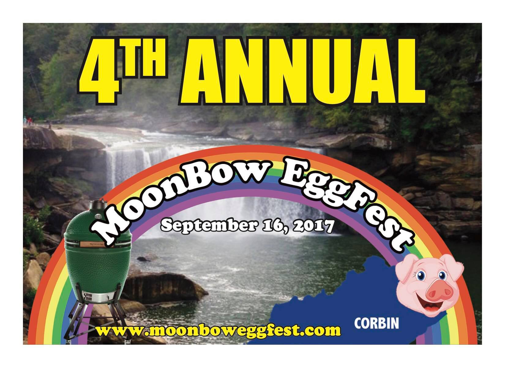 Moonbow Eggfest is an idea thought up by a couple of Big Green Egg enthusiasts in the Corbin, KY area with a goal in mind to bring other local BGE enthusiasts, as well as Eggheads in surrounding states, to Corbin, the birth place of Kentucky Fried Kitchen and the home of one of two Moonbows in the U.S.A. We hope to be able to schedule the event in conjunction with the moon phase that produces the best viewing of the Moonbow.