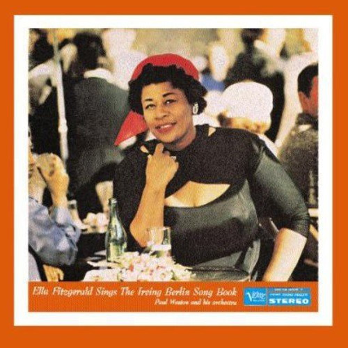 Ella Fitzgerald Sings The Irving Berlin Songbook