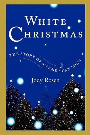 White Christmas - Jody Rosen